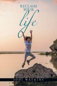 Reclaim Your Life - book by Jodi Walkins