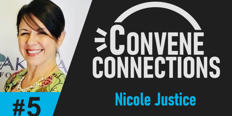Lifestyles Health & Wealth with Nicole Justice - Convene Connections Episode 5