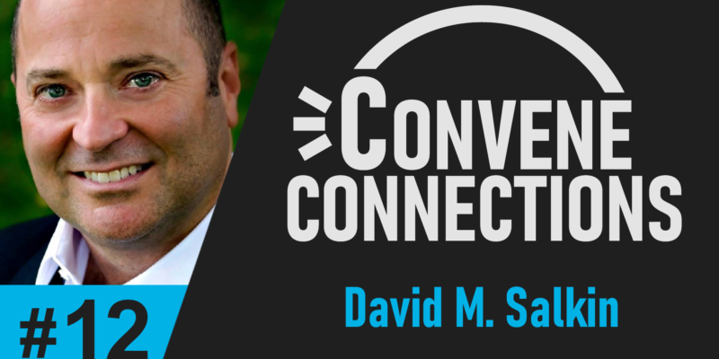 Author David M. Salkin Discusses His Book Battle Scars - Convene Connections Podcast #12