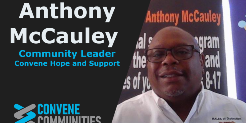 Anthony McCauley - Convene Hope and Support
