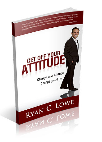 Get Off Your Attitude book by Ryan Lowe