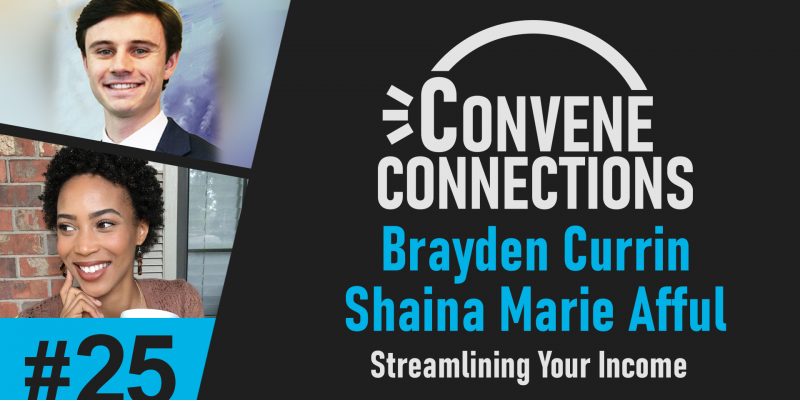 Streamlining Your Income with Convene - Convene Connections Podcast #25
