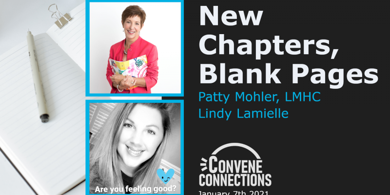 New Chapters, Blank Pages - Convene Connections Podcast 35