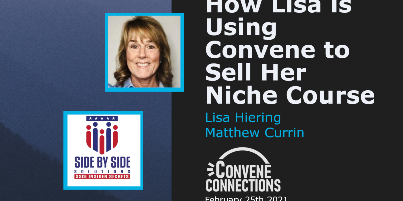 How Lisa is Using Convene to Sell Her Niche Course - Convene Connections Podcast 40