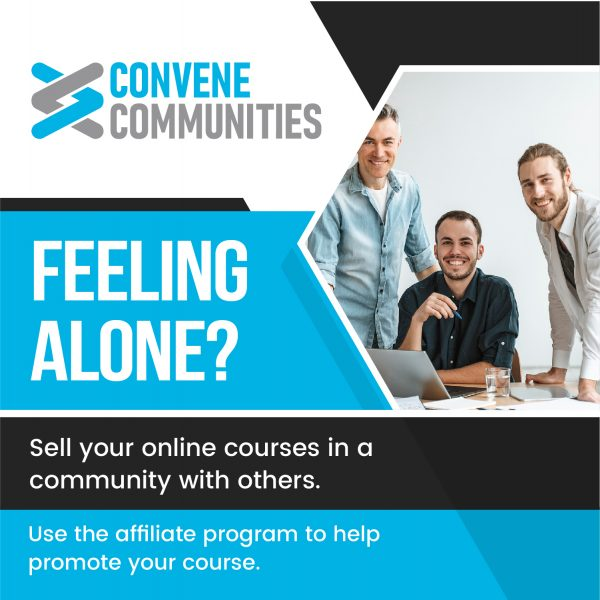 Feeling alone? Sell your course in a community with others