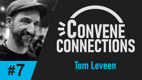 Interview with Author Tom Leveen on Writing, Creating Characters, and Telling Your Story - Convene Connections Podcast #7