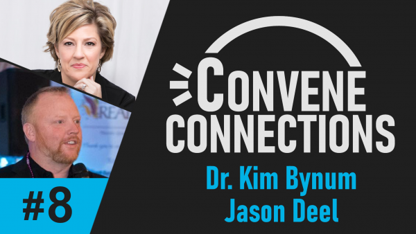 Jason Deel and Dr. Kim Bynum on Upcoming Entrepreneurs Unite Conference - Convene Connections Podcast #8