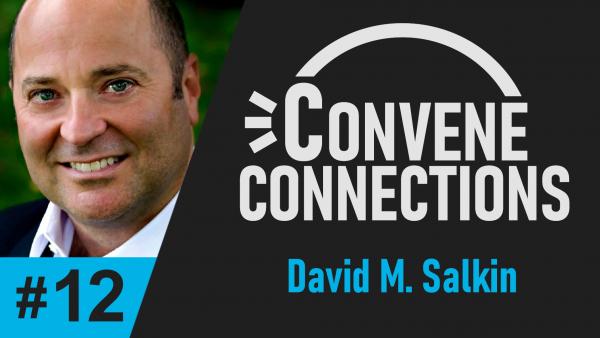 Author David M. Salkin Discusses His Book Battle Scars - Convene Connections Podcast #12