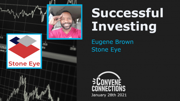 Successful Stock Market Investing with Eugene Brown - Convene Connections Podcast 37