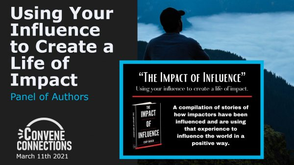 Using Your Influence to Create a Life of Impact