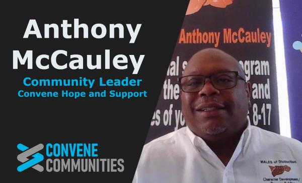 Anthony McCauley - Convene Hope and Support