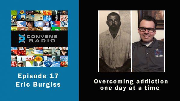 Eric Burgiss of The 108 Challenge - Convene Radio 17